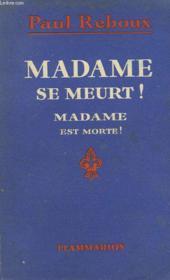 Madame Se Meurt ! Madame Est Morte ! - Couverture - Format classique