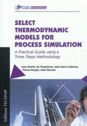 Vente  Select Thermodynamics Models For Process Simulation  - Collectif