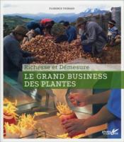 Vente  Le grand business des plantes  - Florence Thinard