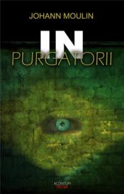 Vente livre :  In purgatorii  - Johann Moulin