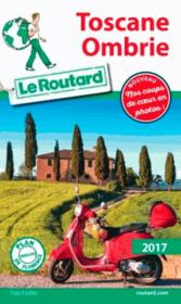 Vente  Guide du Routard ; Toscane, Ombrie (édition 2017)  - Gaston Bachelard - Collectif - Collectif Hachette