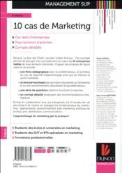10 cas de marketing ; études de cas d'entreprises avec corrigés détaillés (2e édition) - 4ème de couverture - Format classique