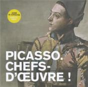 Vente  Picasso ; chefs-d'oeuvre ! album  - Collectif