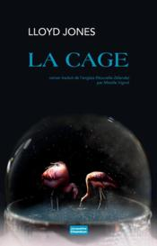 Vente livre :  La cage  - Lloyd Jones