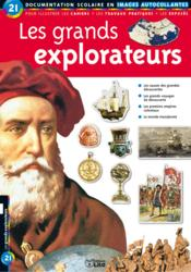 Vente livre :  Les grands explorateurs  - Elisabeth De Lambilly