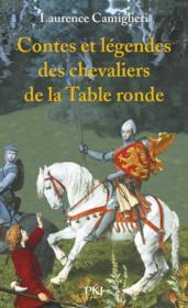 Contes Et Legendes Des Chevaliers De La Table Ronde - Couverture - Format classique