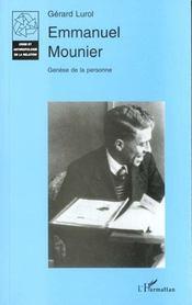 Emmanuel Mounier ; Genese De La Personne - Intérieur - Format classique