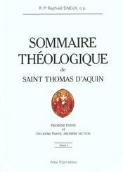 Sommaire Theologique De Saint Thomas D'Aquin - Tome 1 - Intérieur - Format classique