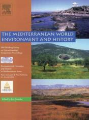 The Mediterranean World Environment And History - Couverture - Format classique