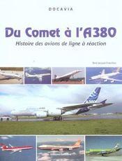 Du Comet A L'A380 ; Histoire Des Avions De Ligne A Reaction - Intérieur - Format classique