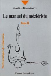 Le Manuel Du Mezieriste T.2 - Intérieur - Format classique