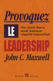 Provoquez Le Leadership - Couverture - Format classique