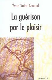 Guerison Par Le Plaisir - Intérieur - Format classique