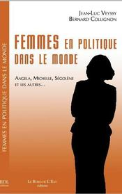 Femmes en politique dans le monde - Intérieur - Format classique