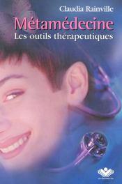 Metamedecine - Les Outils Therapeutiques - Intérieur - Format classique