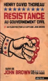 Vente  Résistance au gouvernement civil et un plaidoyer pour le capitaine John Brown ; John Brown par Victor Hugo  - Henry David Thoreau