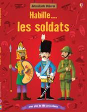Habille... ; Les Soldats - Couverture - Format classique