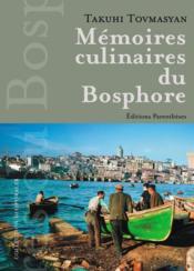Mémoires culinaires du Bosphore - Couverture - Format classique