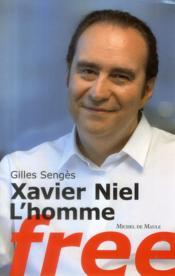 Xavier Niel, l'homme Free - Couverture - Format classique