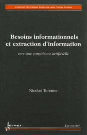 Vente  Besoins Informationnels Et Extraction D'Information. Vers Une Conscience Artificielle (Collection In  - Turenne Nicolas