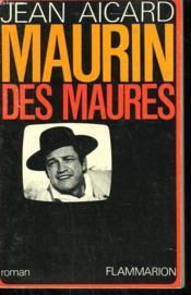 Maurin Des Maures. - Couverture - Format classique