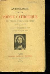 Anthologie De La Poesie Catolique De Villon Jusqu'A Nos Jours. - Couverture - Format classique