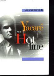 Yacare Hot Line - Couverture - Format classique