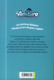 Ambre et son dauphin magique t.3 ; au secours des poissons-lunes - 4ème de couverture - Format classique