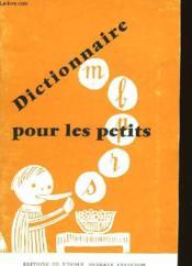 Dictionnaire Pour Les Petits - Couverture - Format classique
