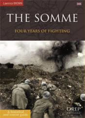 Vente livre :  The Somme ; four years of fighting  - Lawrence Brown