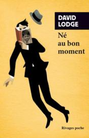 Vente  Né au bon moment  - Lodge David/Couturie - David Lodge