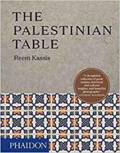 Vente livre :  The palestinian table  - Kassis Reem - Reem Kassis