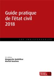 Vente  Guide pratique de l'état civil (édition 2018)  - Marguerite Quidelleur - Martial Guarinos