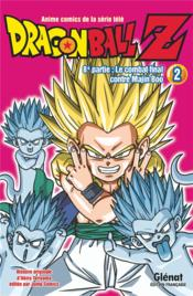 Dragon Ball Z - cycle 8 ; le combat final contre Majin Boo T.2  - Akira Toriyama