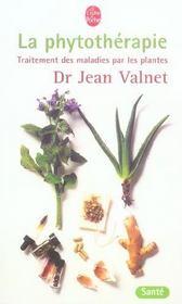phytotherapie traitement des maladies par les plantes jean valnet. Black Bedroom Furniture Sets. Home Design Ideas
