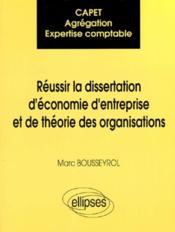 Capet Agregation Expertise Comptable Reussir La Dissertation D'Economie D'Entreprise Et De Theorie - Couverture - Format classique
