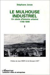 Le Mulhouse industriel - Intérieur - Format classique