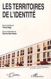 Les Territoires De L'Identite - Intérieur - Format classique