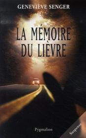 La Memoire Du Lievre - Intérieur - Format classique