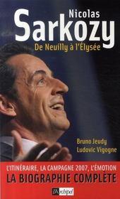 Nicolas Sarkozy ; de Neuilly à l'Elysée - Intérieur - Format classique