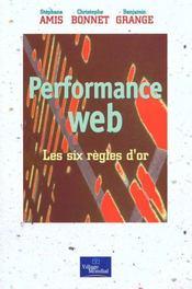Performance Web. Les Six Regles D'Or - Intérieur - Format classique