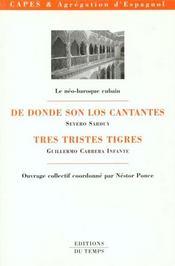 Le Neo Baroque Cubain ; De Donde Son Los Cantantes ; Tres Tristes Tigres - Intérieur - Format classique