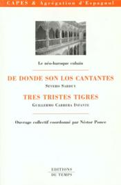 Le Neo Baroque Cubain ; De Donde Son Los Cantantes ; Tres Tristes Tigres - Couverture - Format classique