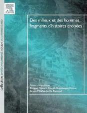 Des Milieux Et Des Hommes ; Fragments D'Histoires Croisees - Couverture - Format classique