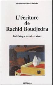 L'écriture de Rachid Boudjedra ; poét(h)ique des deux rives - Couverture - Format classique