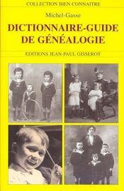 Dictionnaire-Guide De Genealogie - Intérieur - Format classique