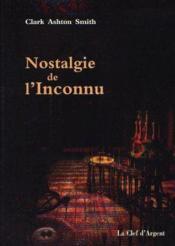 Nostalgie de l'inconnu - Couverture - Format classique