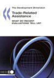 Trade-related assistance ; what do recent evaluations tell us? - Intérieur - Format classique