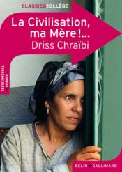 livre la civilisation ma m 232 re de driss chraibi