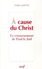 A Cause Du Christ - Couverture - Format classique